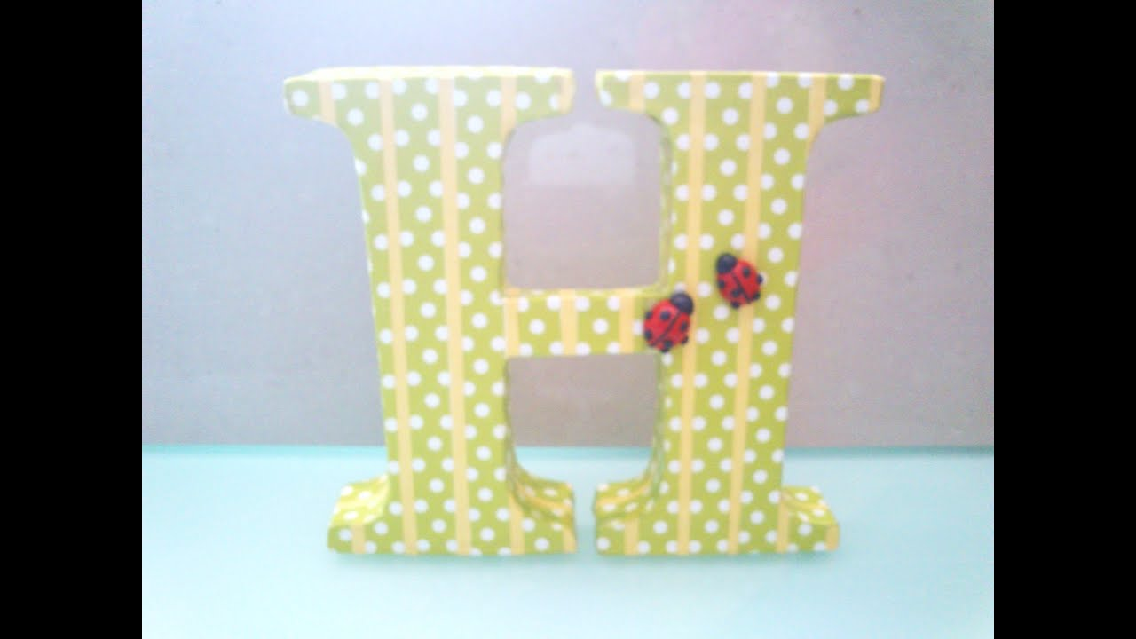 Diy Letras Decorativas Letras Decorativas Youtube
