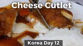 Cheese Filled Pork Cutlet in Korea (Day 12)