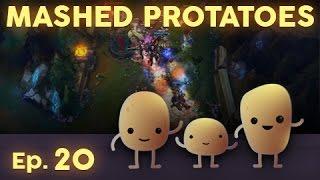 Mashed Protatoes Episode 20