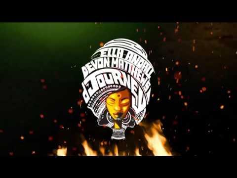 "Devon Matthews & Ella Andall - D Journey (Make It) ""2017 Soca"" (Trinidad)"
