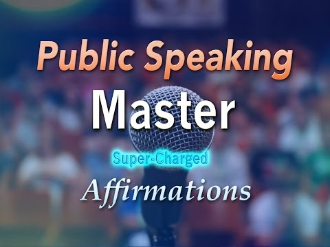 Public Speaking Master - Affirmations to help you become a Public Speaking Rockstar