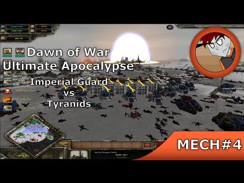 Dawn Of War: Ultimate Apocalypse - Imperial Guard Vs Tyranids
