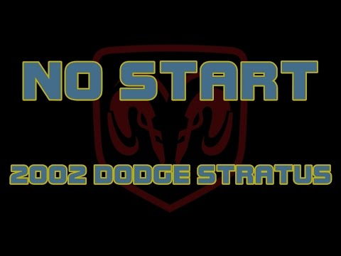 2002 Dodge Stratus - No Start - Cranks But Does Not Start - YouTube