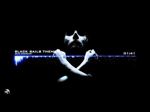 Bear McCreary - Black Sails Theme Black Sails