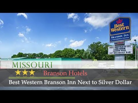 Best Western Branson Inn Next To Silver Dollar City - Branson Hotels, Missouri