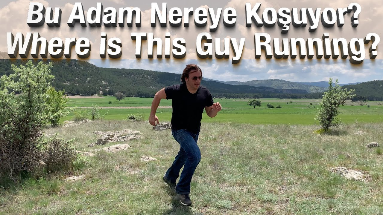 Bu Adam Nereye Koşuyor ? - İşte Cevabı !!!  Where is this Guy Running? This is the answer !!!