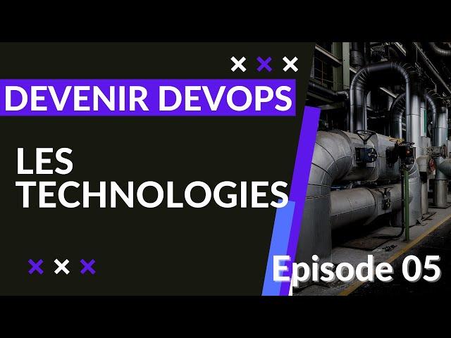 Pipeline Devops - 1.5. L'ingénieur devops et ses technologies | tutos fr