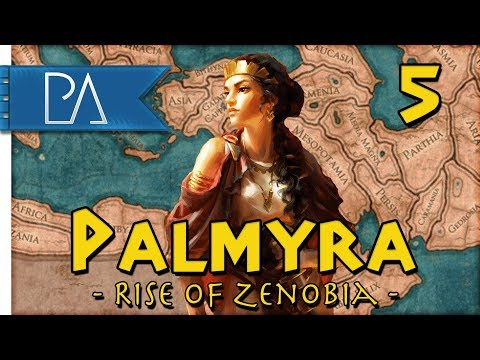 AND SO IT BEGINS - Empire Divided DLC - Total War: Rome 2 - Palmyra Campaign #5