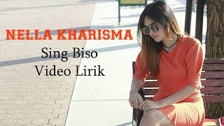 Gambar cover Nella Kharisma - Sing Biso OM Lagista (Video Lirik)