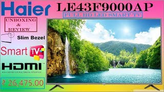 Haier LE43F9000AP 43 Inch Full HD LED Smart TV Unboxing amp Review Hindi