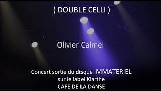 DOUBLE CELLI @ LIVE CAFE DE LA DANSE 2017