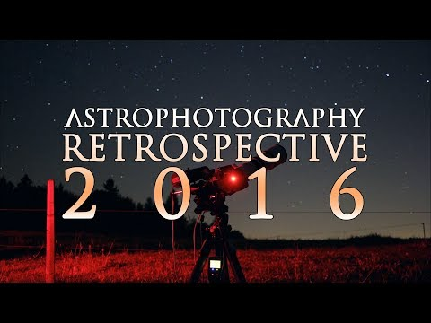 DSLR Astrophotography 2016 Retrospective - Star Adventurer