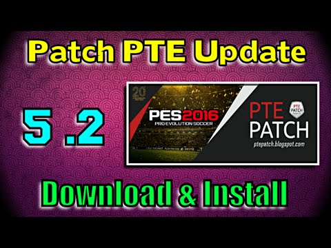 [PES 2016] Patch PTE 5.2 Update: Download + Install ( + Unlock Extra Team)