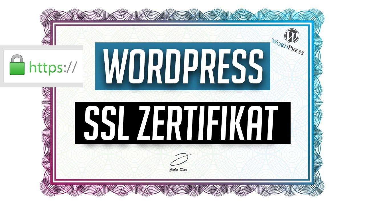 Ssl Zertifikat Bei Wordpress Einbinden In 4 Schritten Youtube
