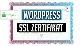 SSL Zertifikat bei WordPress einbinden - in 4 Schritten