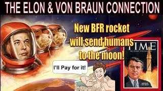 FUNNY BFR ANNOUNCEMENT & THE ELON & VON BRAUN CONNECTION
