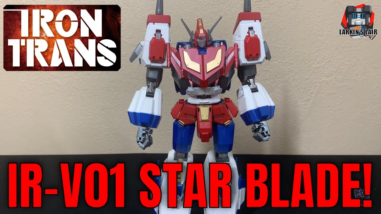IronTrans IR-V01 Star Blade Unboxing & Review by Larkins Lair