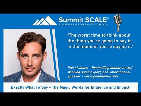 Phil M Jones on Exactly What To Say - The Magic Words for Influence and Impact Mp3