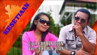 KESETIAAN - Erphin Dion