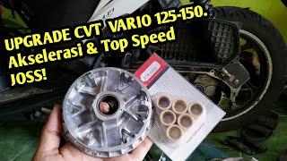VARIO 125-150 KENCANG DENGAN RACIKAN CVT INI! | UPGRADE FULL CVT (ROLLER-PULLEY-PER CVT+SENTRI)