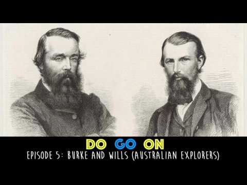 Burke and Wills - Do Go On Podcast (ep 5)