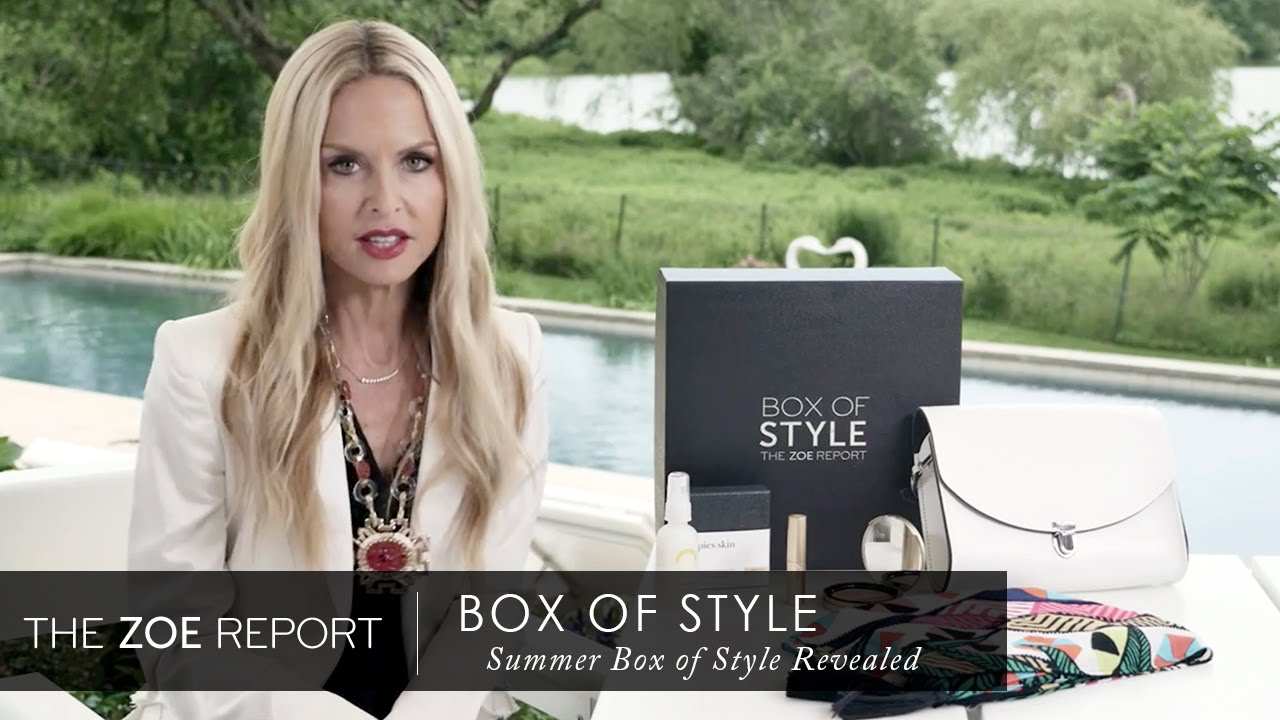 Summer Box Of Style Revealed The Zoe Report By Rachel