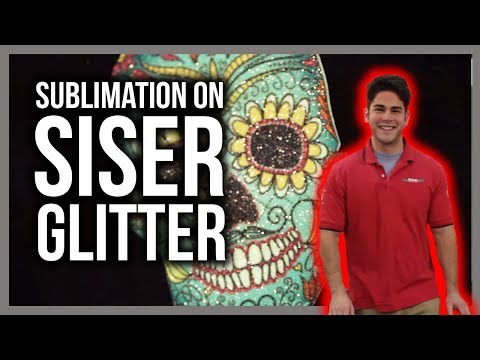 Did You Know? You Can Sublimate on Siser Glitter!