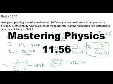 Mastering Physics #11.56 An engine operating at maximum theoretical efficiency whose cold-reservoir