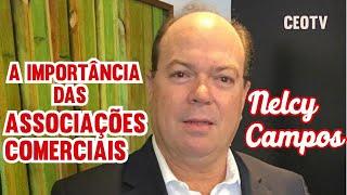 As associações comerciais no desenvolvimento da economia - Nelcy Campos