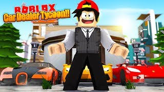 ROBLOX - THE CAR DEALERSHIP TYCOON!!!