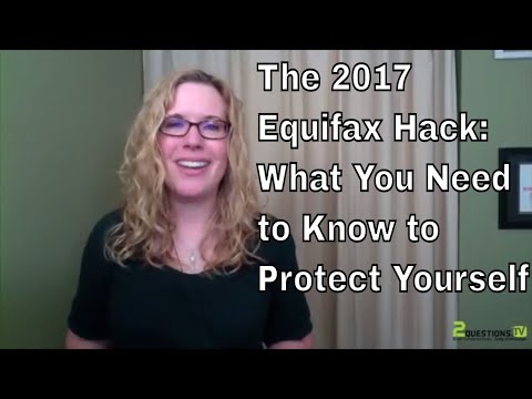 The Equifax Hack: How Can You Protect Yourself from Identity Theft?