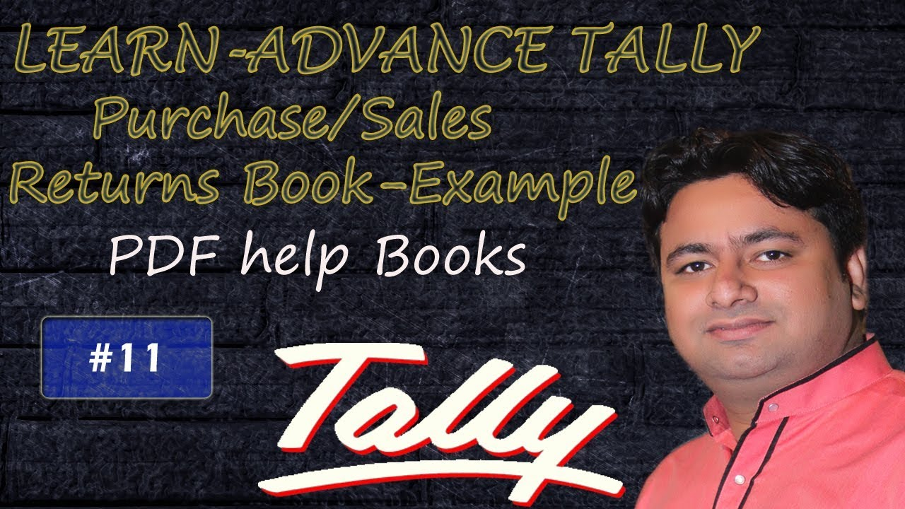 DAY 11     Purchase Sales Book   Purchase return and sales return Book     DAY 11     Purchase Sales Book   Purchase return and sales return Book Entry  in tally ERP 9 in hindi