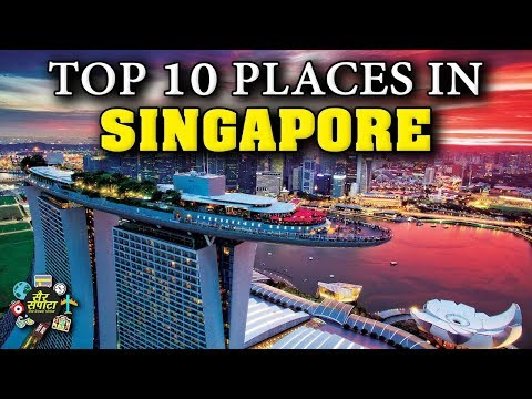 Top 10 Places to Visit in Singapore   Singapore Travel Guide   BEST of Singapore