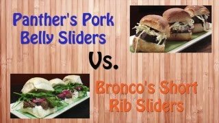 Game Day Sliders - Broncos' Short Rib Vs Pather's Pork Belly