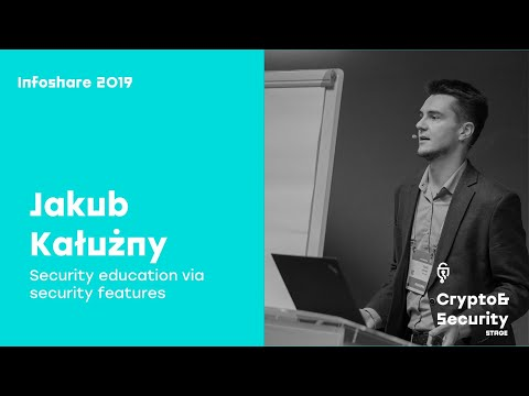 Infoshare 2019: Jakub Kałużny – Security education via security features