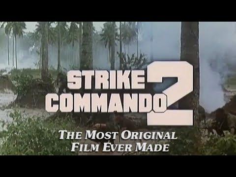 Strike Commando 2: The Most Original Film Ever Made
