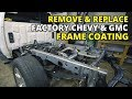 Number 1 Silverado Issue - How To Fix GMC and Chevy Frame Rust and Undercoating Sierra Tahoe