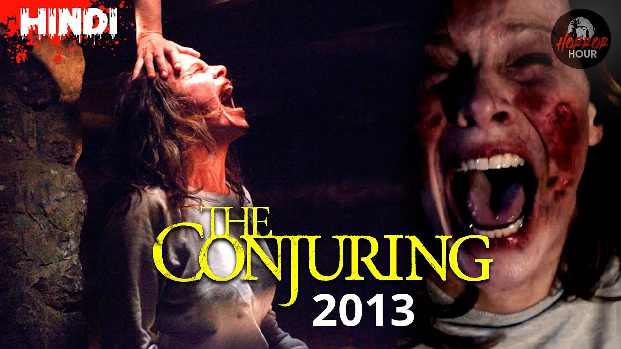 The Conjuring 2013 Full Movie Explained   Horror Hour