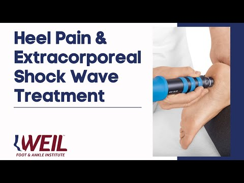 Heel Pain & Extracorporeal Shock Wave Treatment | Weil Foot & Ankle Institute