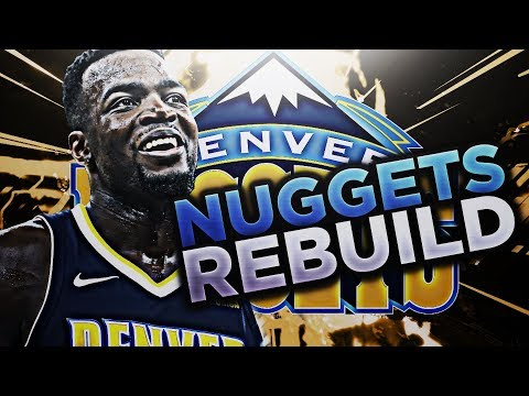 BEST DEFENSIVE TEAM EVER!?!? REBUILDING THE DENVER NUGGETS!! NBA 2K18 MY LEAGUE