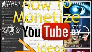 How To Monetize your videos to make money. (YouTube)