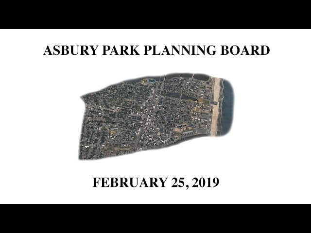 Asbury Park Planning Board Meeting - February 25, 2019