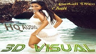 3d HQ Audio | Anarkali Disco Chali Song | Housefull 2 | Malaika Arora Khan hindi songs