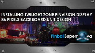 Pinball Mods # 83: TZ PINVISION BACKBOARD DISPLAY PANEL : REVIEW AND INSTALLATION VIDEO