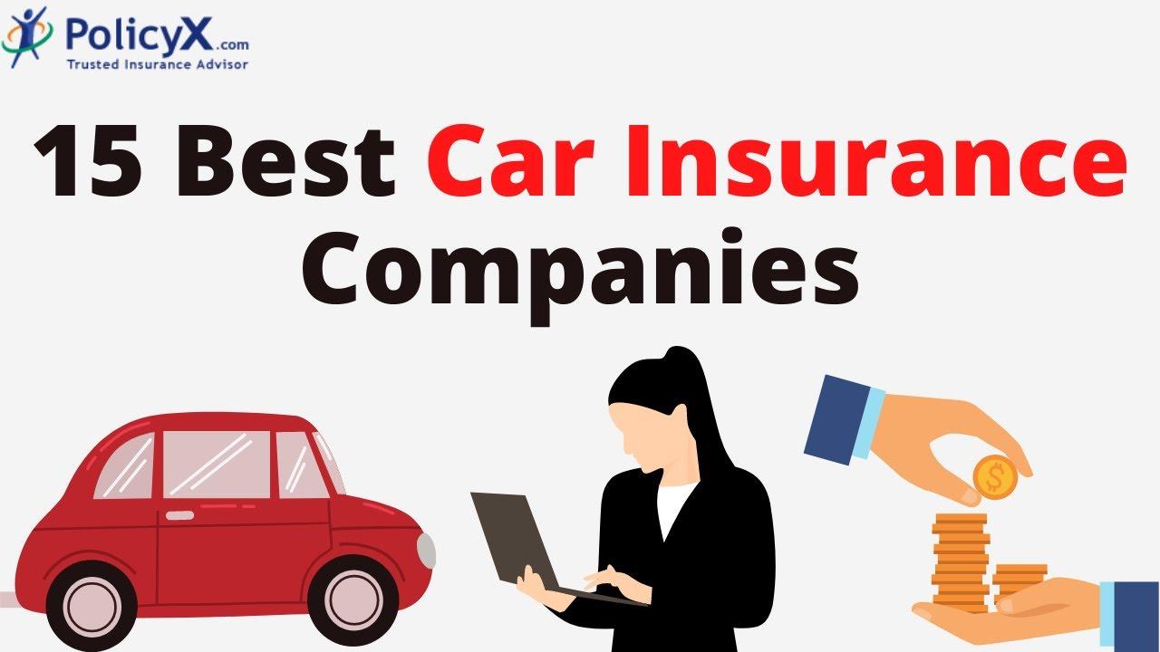Car Insurance Companies Best Car Insurance Companies In India