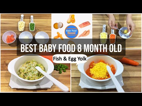 Best Baby Food 8 Month Old – Recipes With Fish And Egg Yolk