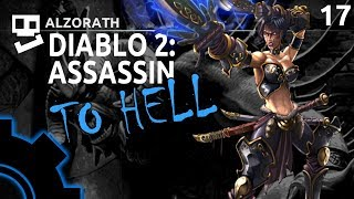 Diablo 2: To Hell! [17]: Master Pathfinder [ Assassin | Gameplay | RPG ]