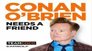 Conan O'Brien Needs A Friend - Adam Sandler