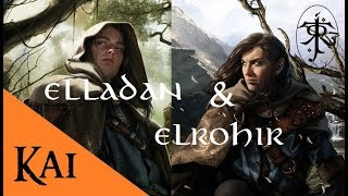 La Historia de Elladan & Elrohir