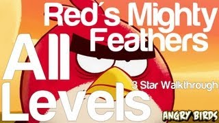 Angry Birds Red's Mighty Feathers All Levels 1 to 15 3 Star Walkthrough | WikiGameGuides